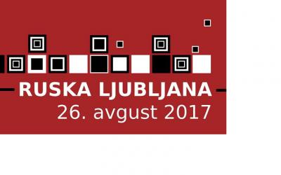 RUSKA LJUBLJANA v soboto, 26. avgusta